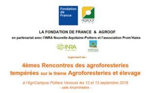 """4èmes rencontres des agroforesteries tempérées :""""Agroforesterie et élevage"""" @ Agricampus Poitiers Venours"""